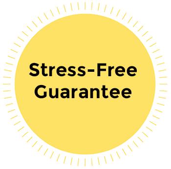 Stress Free Guarantee