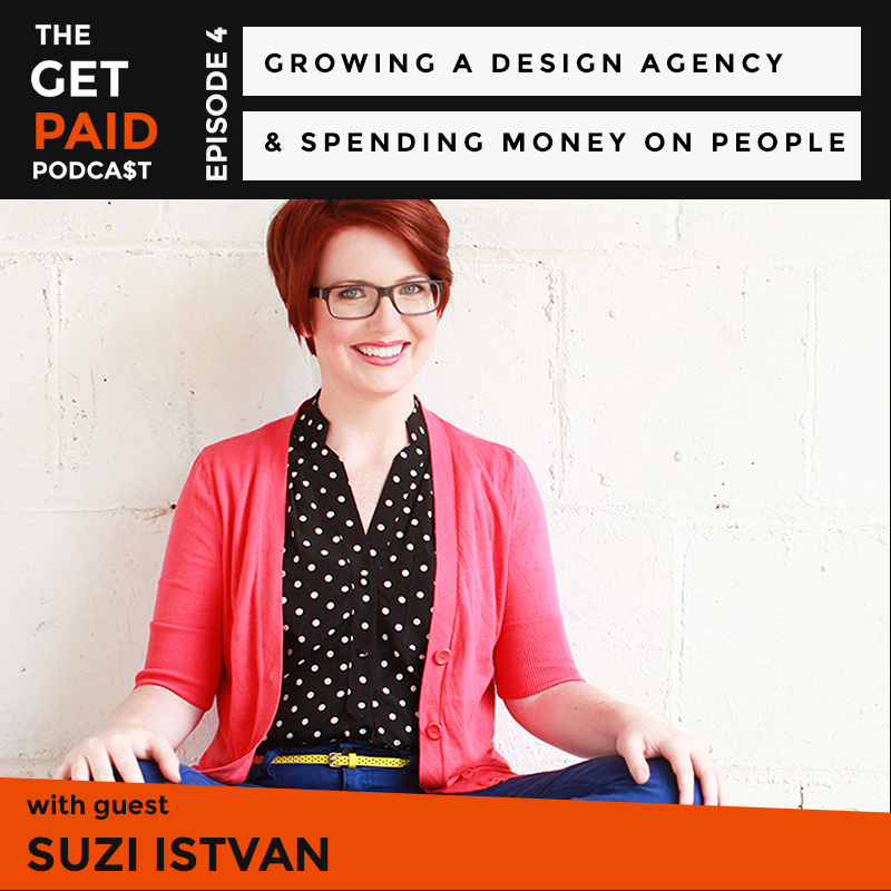 Suzi Istvan on the Get Paid Podcast