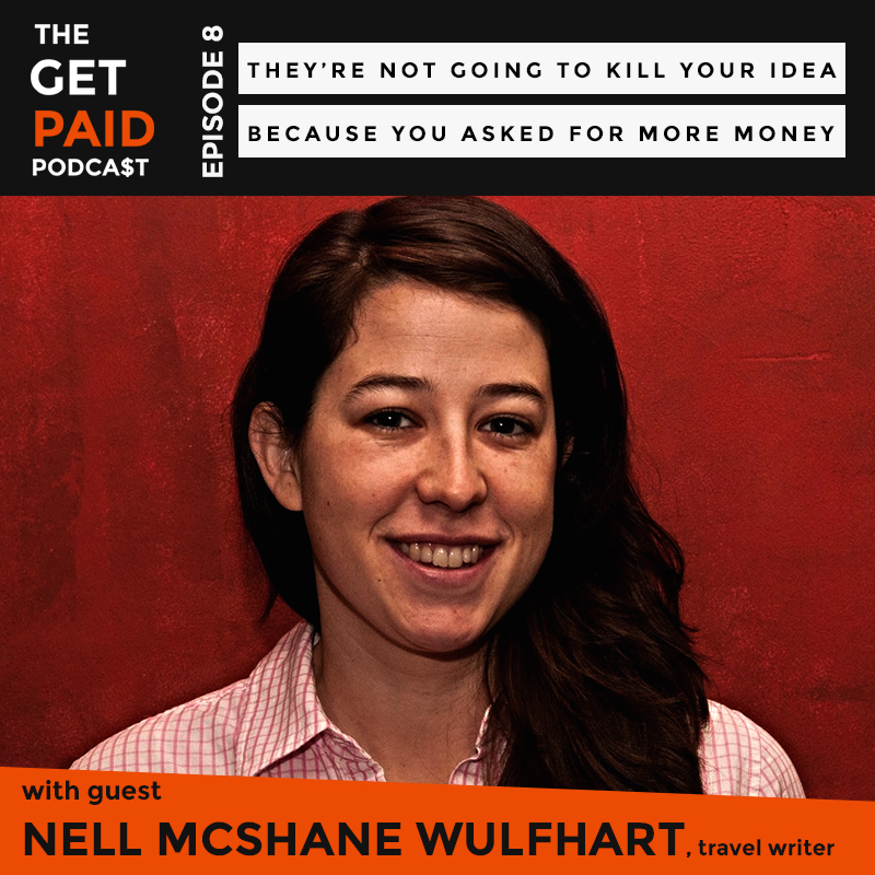 Nell McShane Wulfhart on the Get Paid Podcast