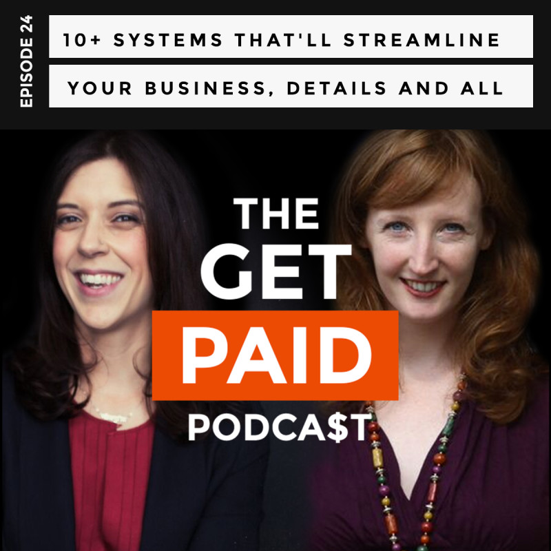 The Get Paid Podcast - Systems
