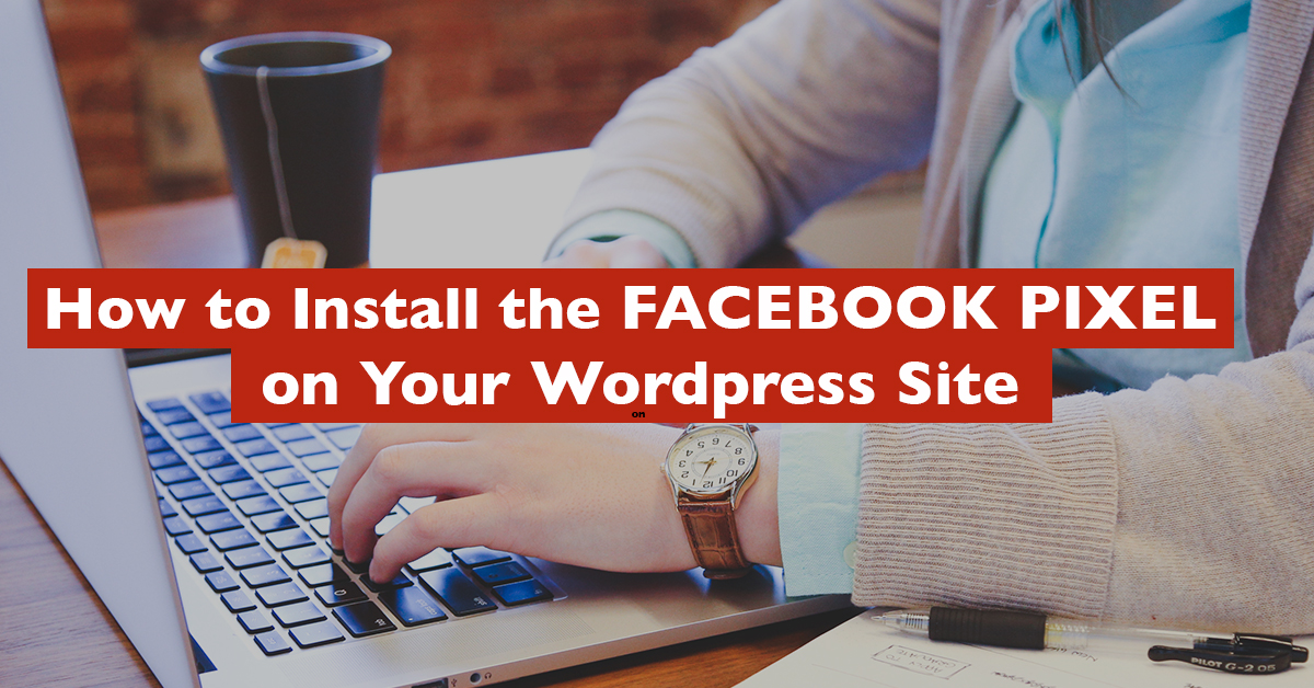 how to install the facebook pixel wordpress