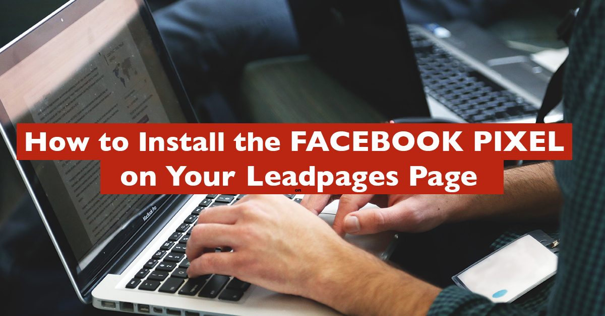 how to install the facebook pixel leadpages
